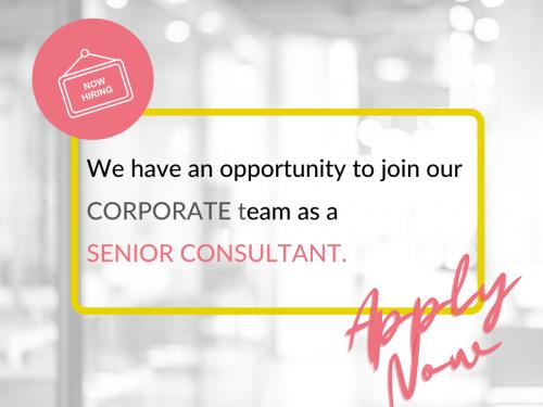 We're Hiring: Senior Corporate Consultant
